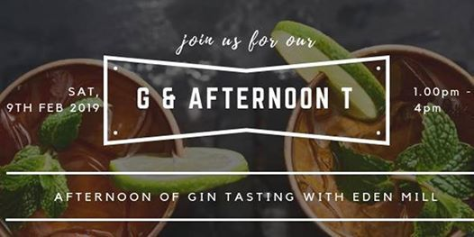 Love G and Afternoon T with Eden Mill