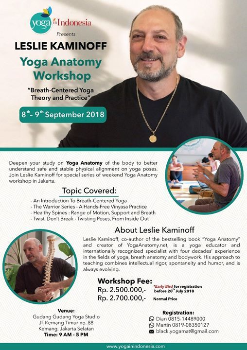 Yoga Anatomy Workshop with Leslie Kaminoff at http://yogainindonesia ...