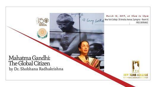 Mahatma Gandhi The Global Citizen by Dr. Shobhana Radhakrishna