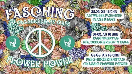 Classic Flower Power - Faschingsdienstag - Classic Rock Caf