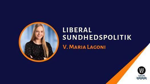 Liberal sundhedspolitik  v. Maria Lagoni