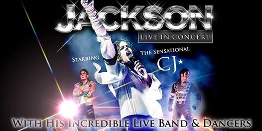Jackson Live in Concert starring CJ - The Lights Andover