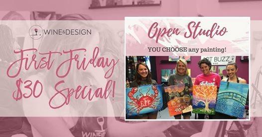 30 First Friday Special Open Studio In Studio At Wine Design