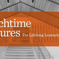 March Lunchtime Lecture