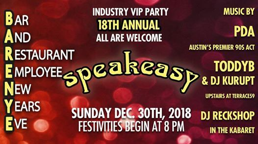 Speakeasys Renowned B.A.R.E.N.Y.E. Party 2018