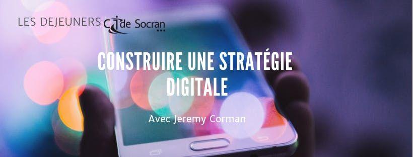 Djeuner4Construire une stratgie digitale