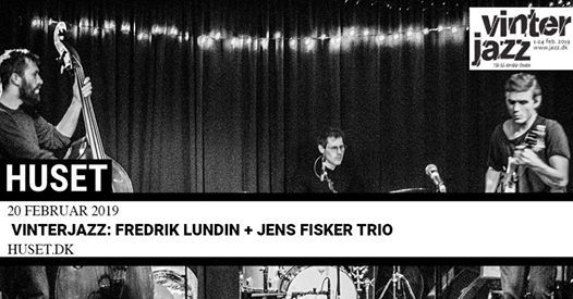 Vinterjazz Lundins 5 Go Adventuring Again  Jens Fisker Trio