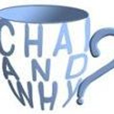 Chai and Why?