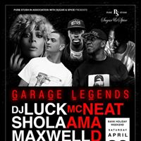 Garage Legends With DJ Luck &amp Mc Neat Shola Ama at Glam Cardiff