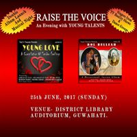 RAISE THE VOICE (Double Launch At Guwahati)