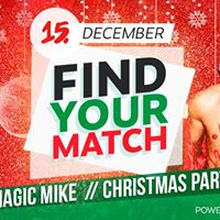 Topya - Find Your Match  Magic Mike  Christmas Party  15.12