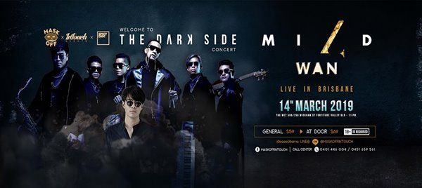 The Dark Side of Mild & Wan Live in Brisbane