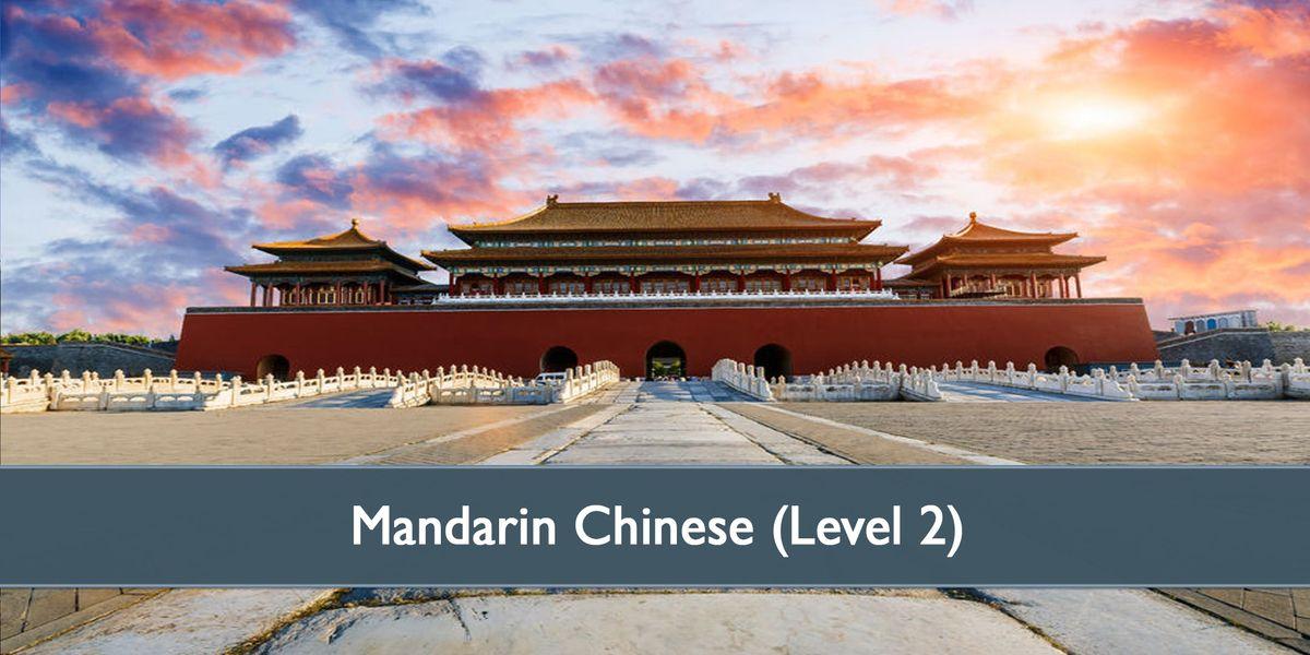 Mandarin Chinese (Level 2B) - January 2019