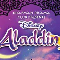 Chapman Drama Club Proudly Presents &quotAladdin&quot