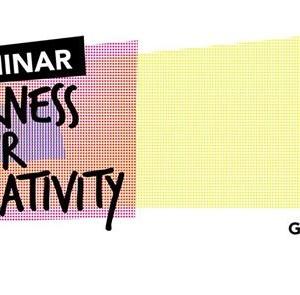 Seminar Harness Your Creativity