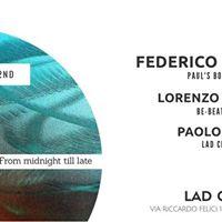 LAD presents Weekender w Federico Ambrosi Lorenzo Migaldi Paolo Fiore