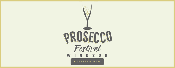 Prosecco Festival Windsor