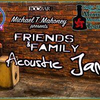 First Thursdays Friends &amp Family Acoustic JAM