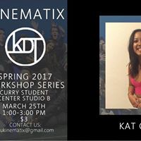 Kinematix Spring Workshop Series Kat Gunara