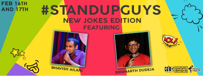 StandUpGuys NewJokesEdition ft Siddharth Dudeja & Bhavish Ailani