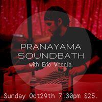 Pranayama Soundbath with Eric Vadala
