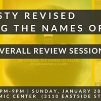 His Majesty Names of Allah Final Review Session (Open to All)