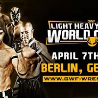 GWF Light Heavyweight World Cup 18 I Berlin