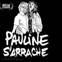 Non  un altro noioso film francese  Pauline sarrache