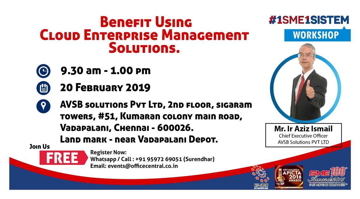 Workshop on Benefit using Cloud Enterprise Management Solution (20 February Chennai)