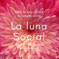 La Luna Social New MOON Womens Circle