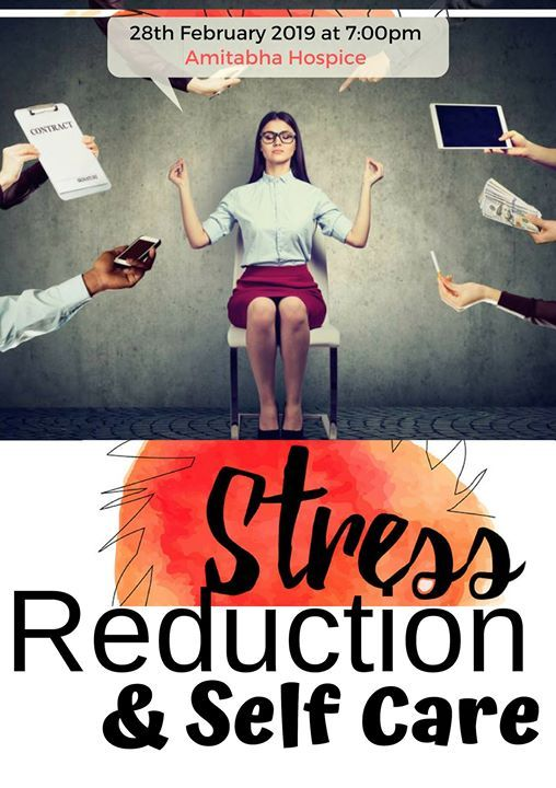 Stress Reduction & Self Care