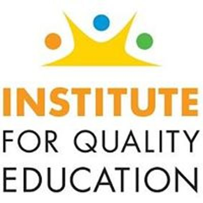 Institute for Quality Education