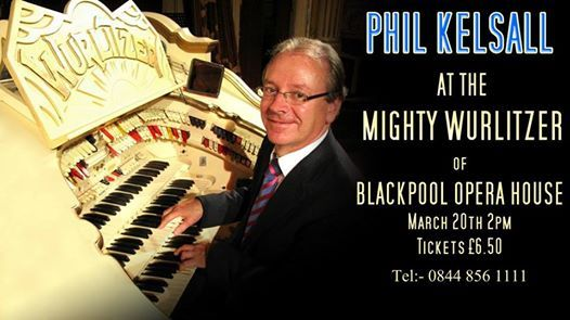 Phil Kelsall MBE at the Mighty Wurlitzer