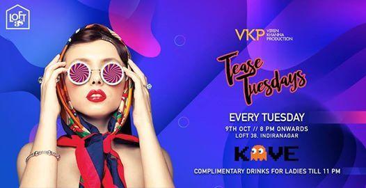 Tease Tuesdays at Loft38 every Tuesday