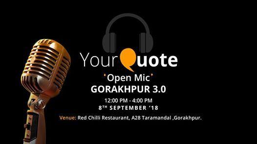 YourQuote Open Mic Gorakhpur 3.0