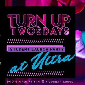 Turn Up Twosdays - Student Party ft R2 Drinks