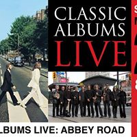 Classic Albums Live Abbey Road by The Beatles