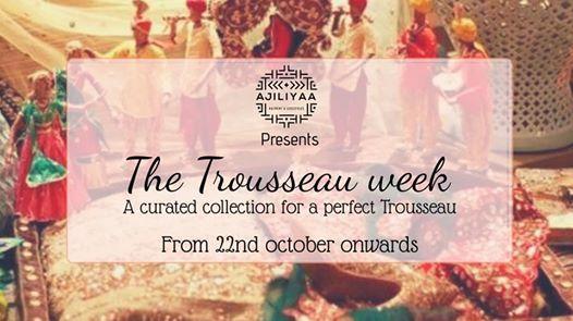 The Trousseau Week