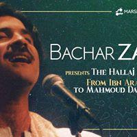 Bachar Zarkan presents The Hallaj of Hope