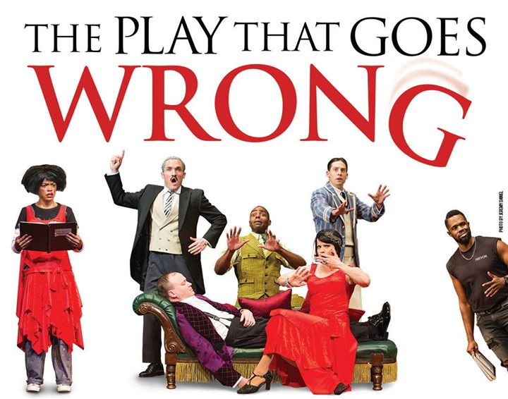 The Play That Goes Wrong in Dallas TX