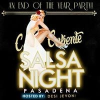 Calle Caliente SALSA NIGHT Pasadena  End Of Year Party