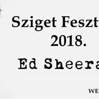 Ed Sheeran koncertet a 2018-as Szigetre