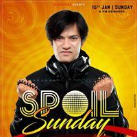 Spoil Sunday with DJ Sujay &amp Saurabh