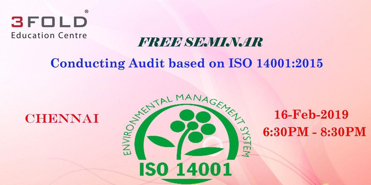 FREE SEMINAR Conducting Audit based on ISO 140012015 - CHENNAI
