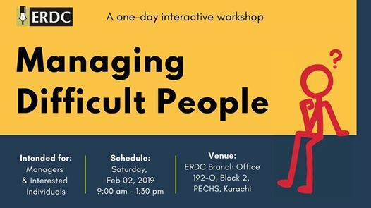 ERDC Workshop Managing Difficult People