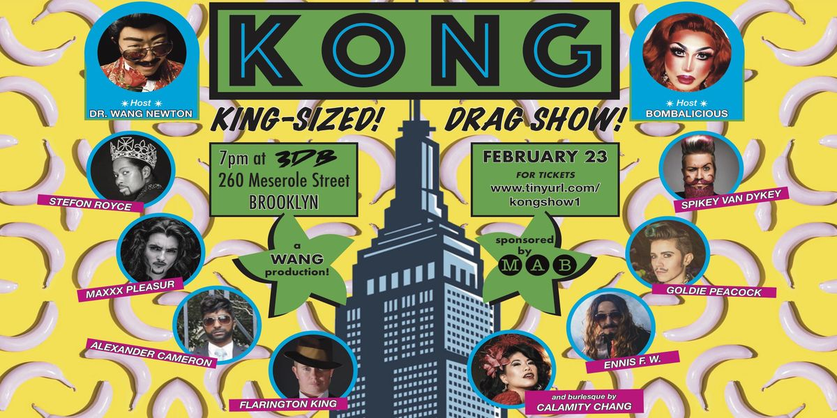 KONG a King-Sized Drag Show