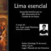 Lima Esencial. Recorrido por el 482 aniversario de Lima
