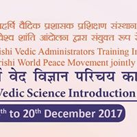 Maharishi Vedic Science Introduction Programme 14 to 20 Dec 2017