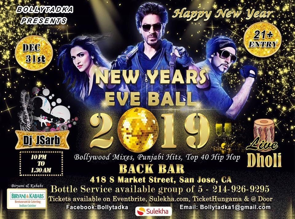 Bollywood New Years Ball - 2019 at Back Bar, San Jose