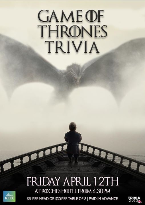 Game of Thrones Trivia Night at Roches Family Hotel, Grafton